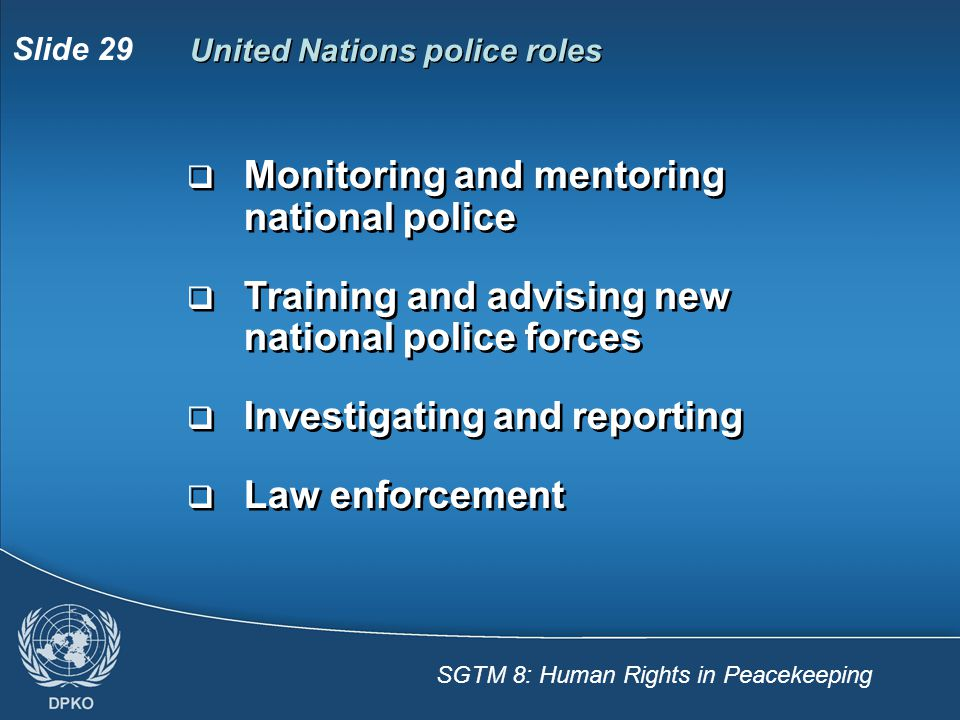 Monitoring and mentoring national police