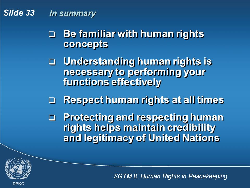 Be familiar with human rights concepts