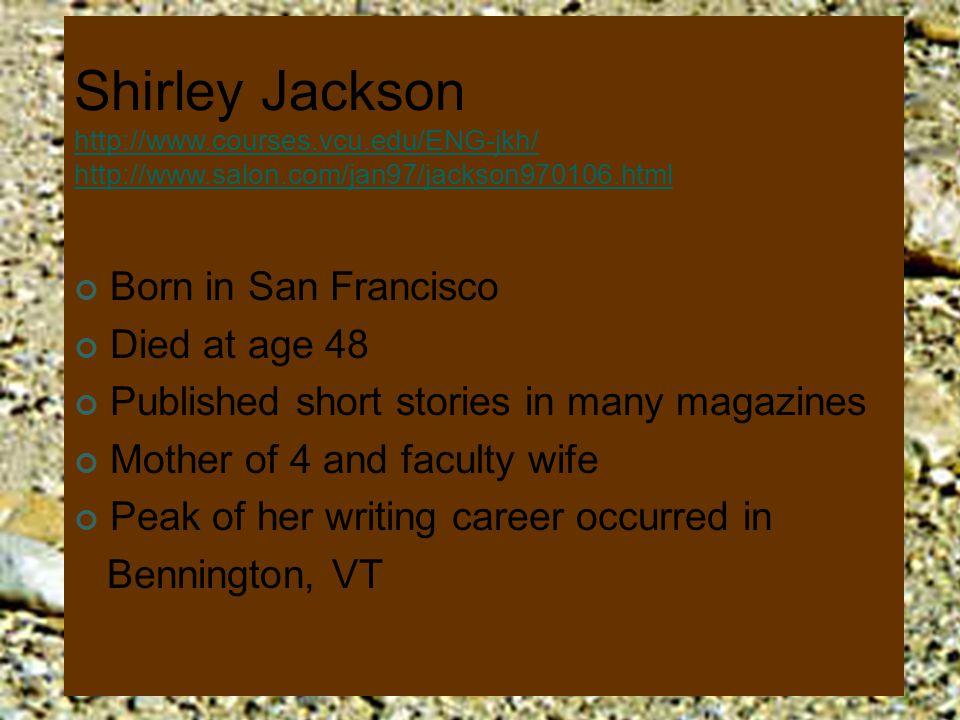 Shirley Jackson http://www. courses. vcu. edu/ENG-jkh/ http://www