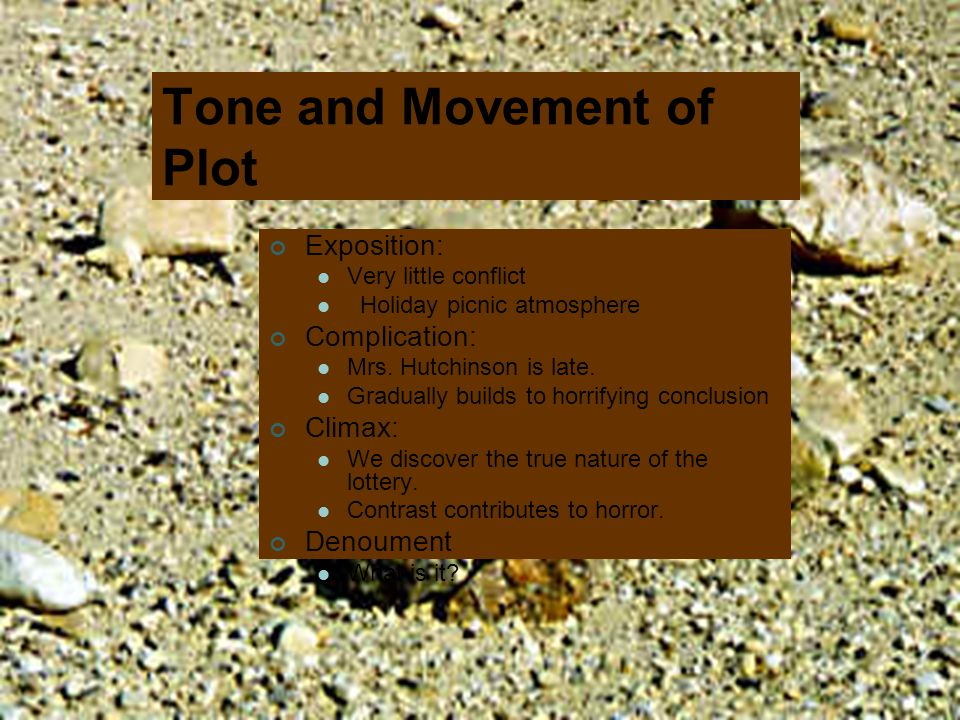 Tone and Movement of Plot