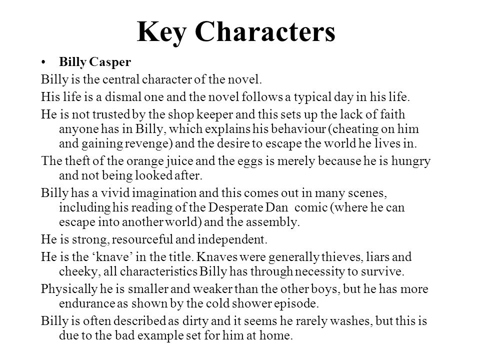 Key Characters Billy Casper