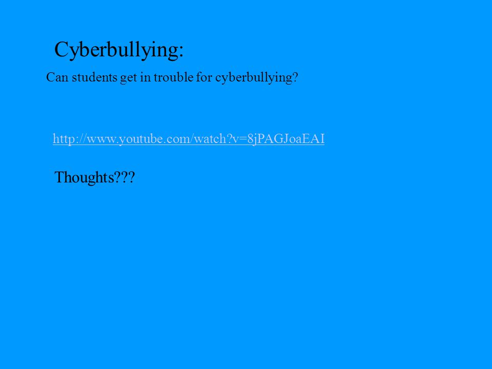 Cyberbullying: Thoughts
