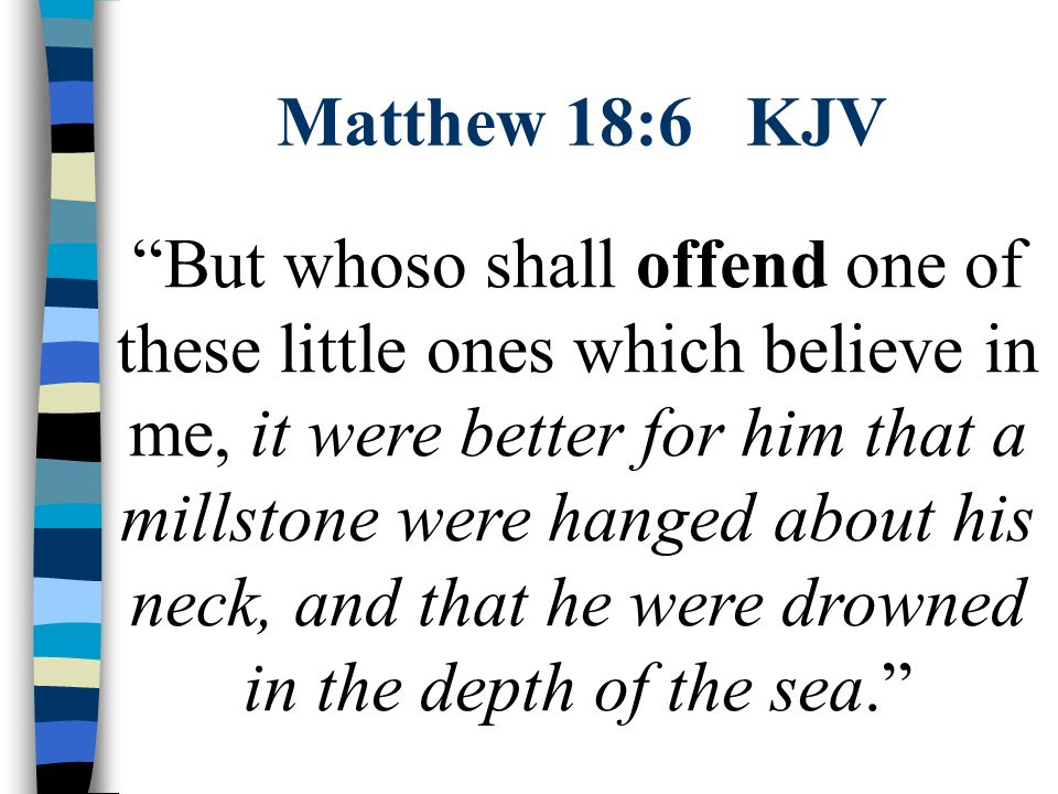 Matthew 18:6 KJV
