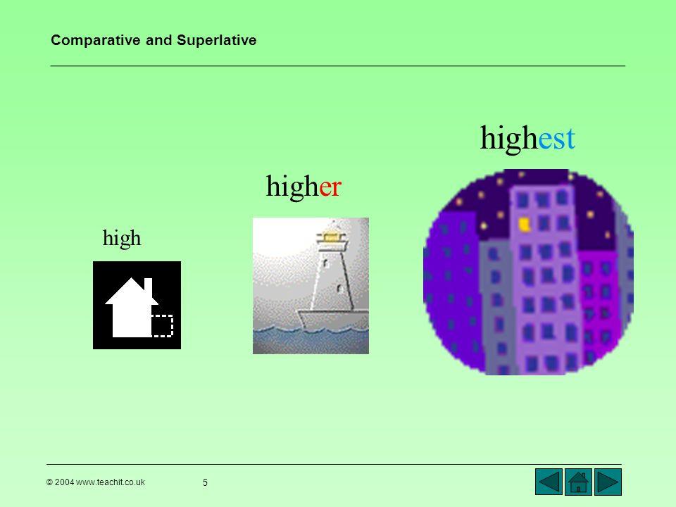 highest higher high © 2004 www.teachit.co.uk