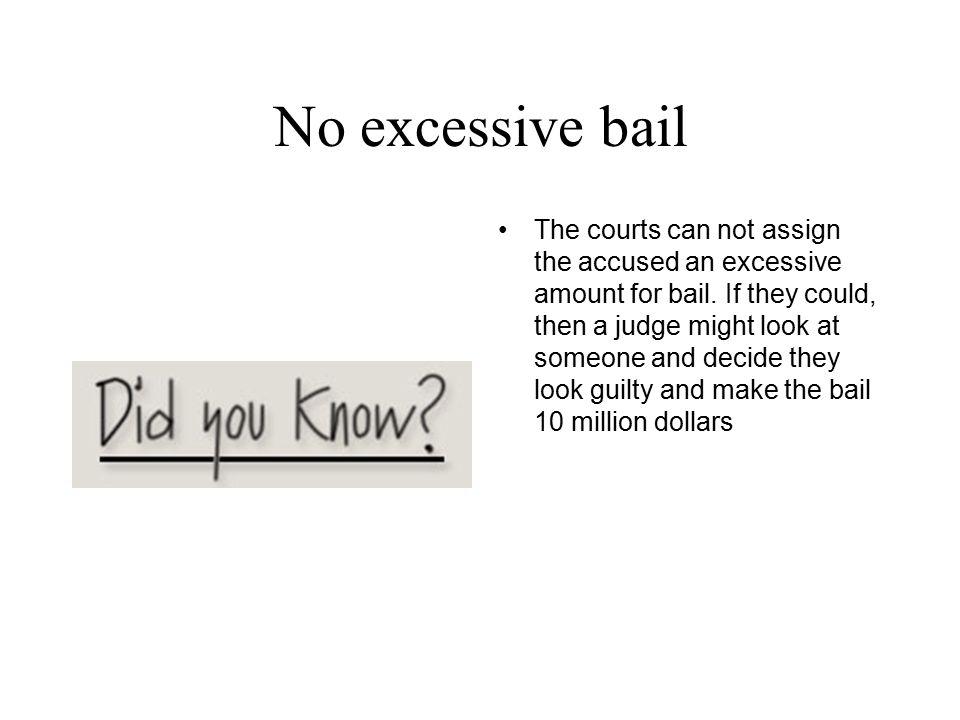 No excessive bail