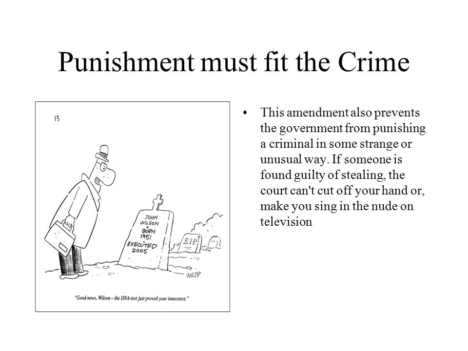 Punishment must fit the Crime