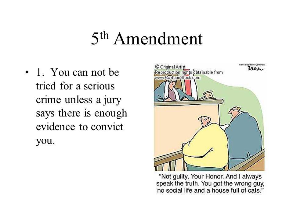 5th Amendment 1.