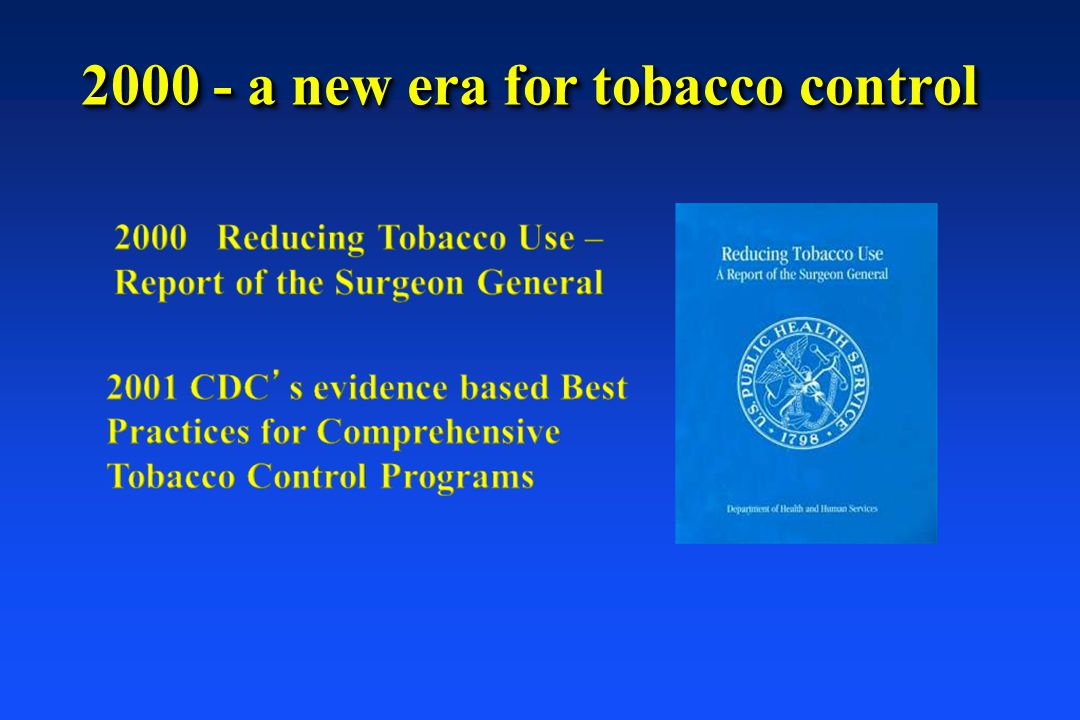 2000 - a new era for tobacco control