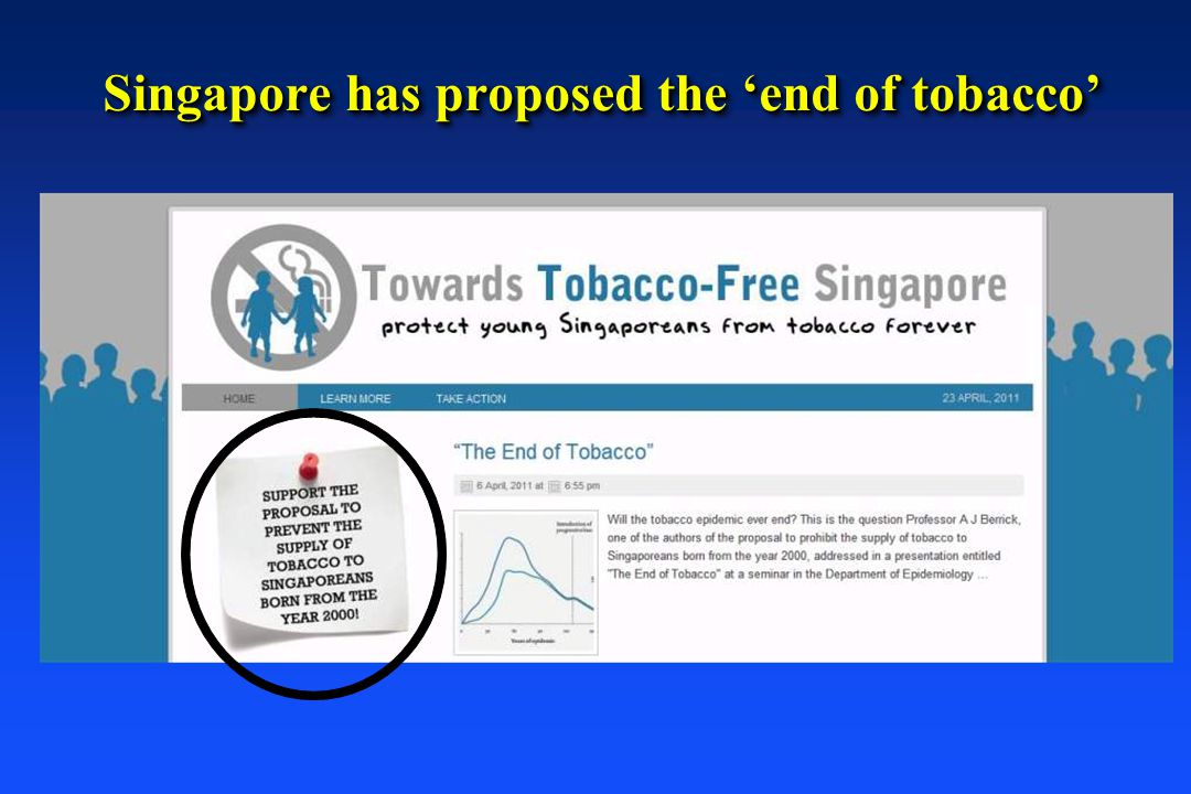 Singapore has proposed the 'end of tobacco'