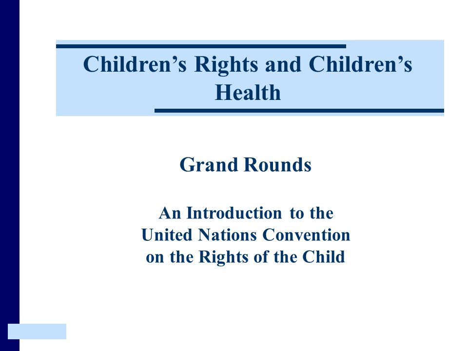 Children's Rights and Children's Health