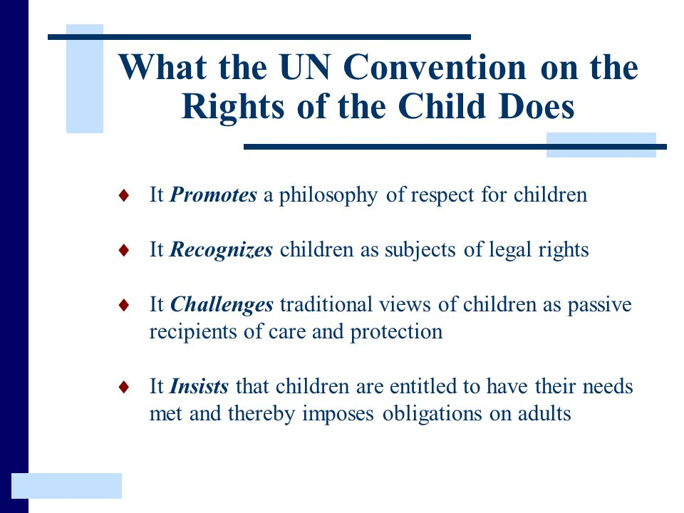 What the UN Convention on the Rights of the Child Does