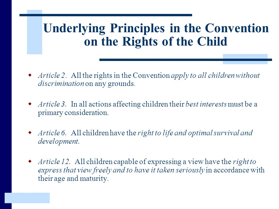 Underlying Principles in the Convention on the Rights of the Child
