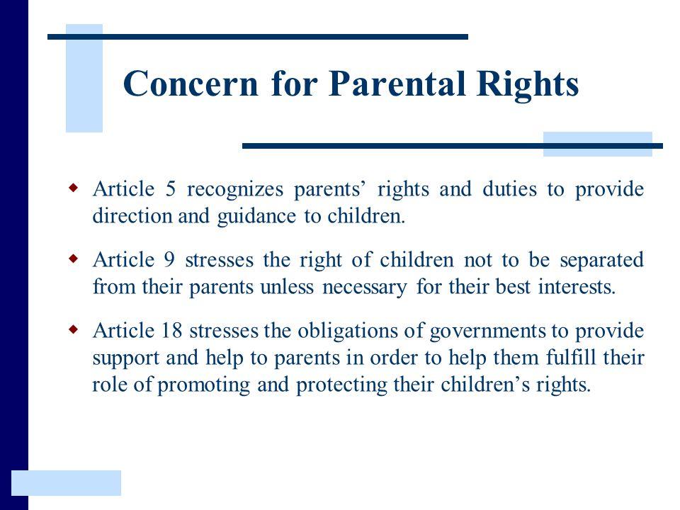 Concern for Parental Rights