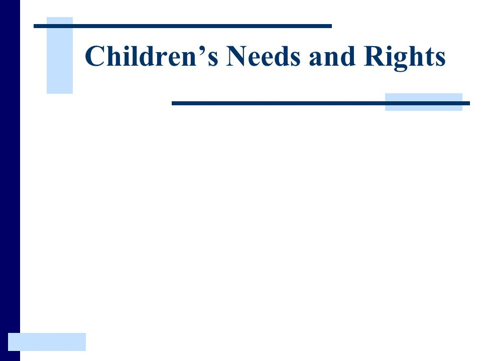 Children's Needs and Rights