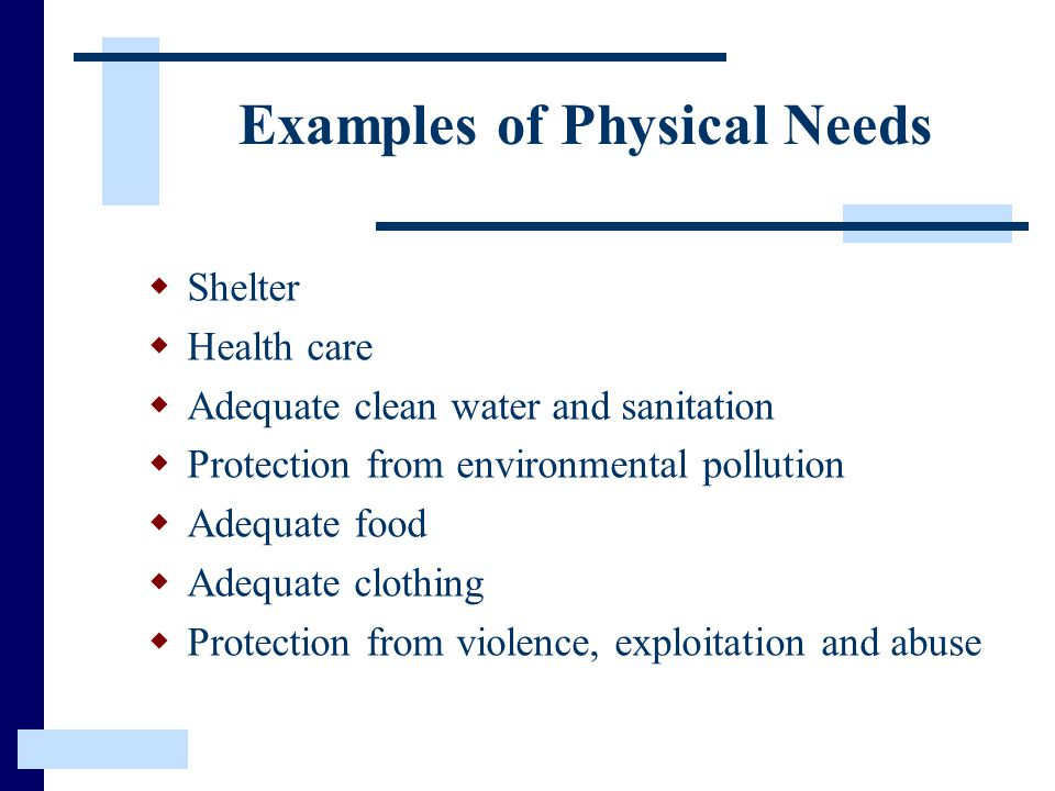 Examples of Physical Needs