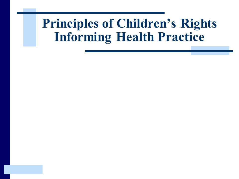 Principles of Children's Rights Informing Health Practice