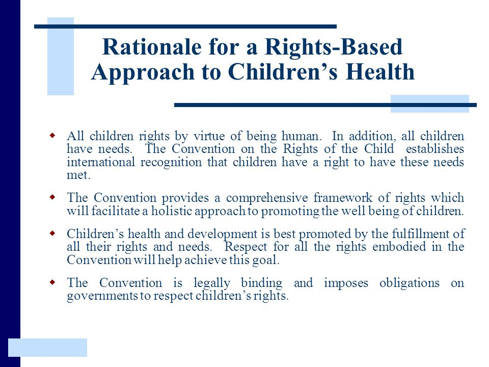 Rationale for a Rights-Based Approach to Children's Health