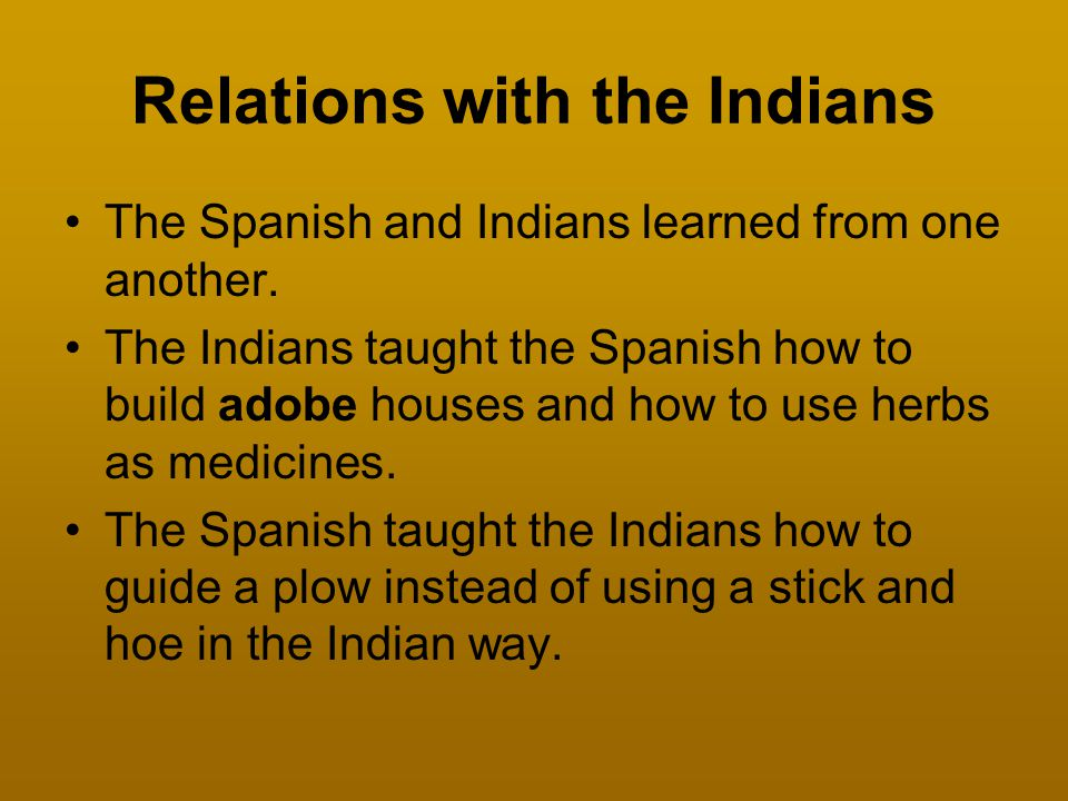 Relations with the Indians