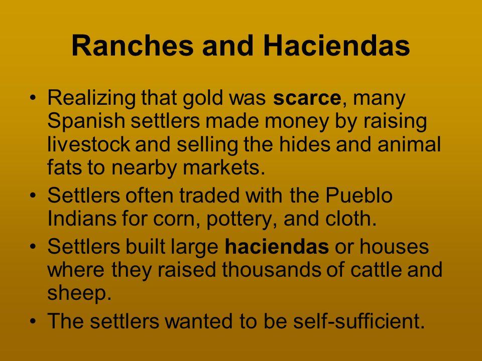 Ranches and Haciendas