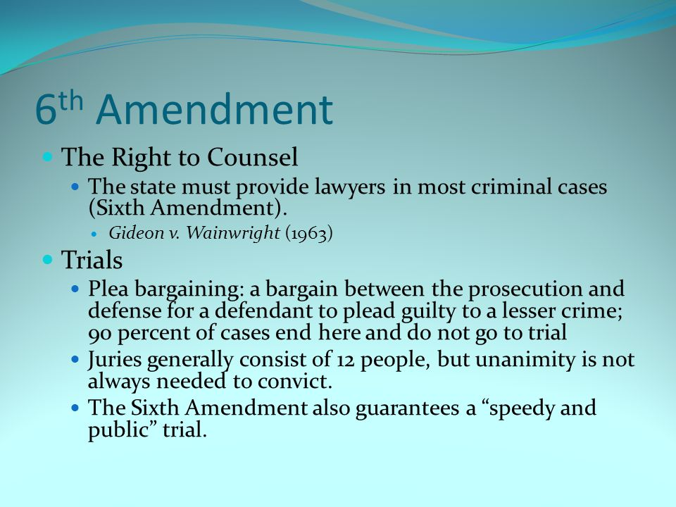 6th Amendment The Right to Counsel Trials