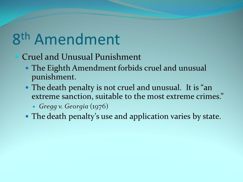 8th Amendment Cruel and Unusual Punishment