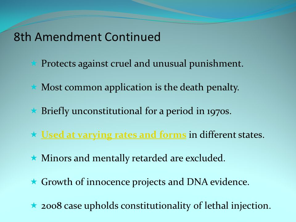 8th Amendment Continued