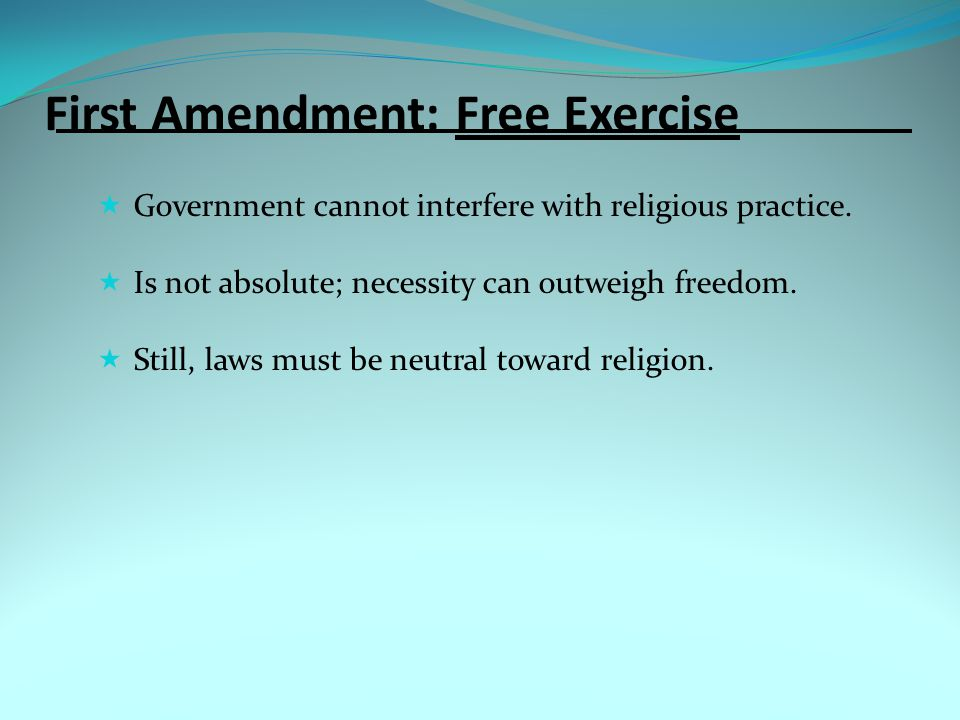 First Amendment: Free Exercise