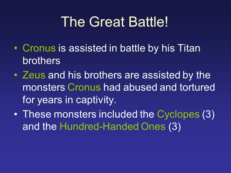 The Great Battle! Cronus is assisted in battle by his Titan brothers