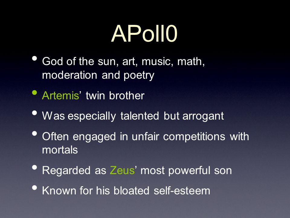 APoll0 God of the sun, art, music, math, moderation and poetry