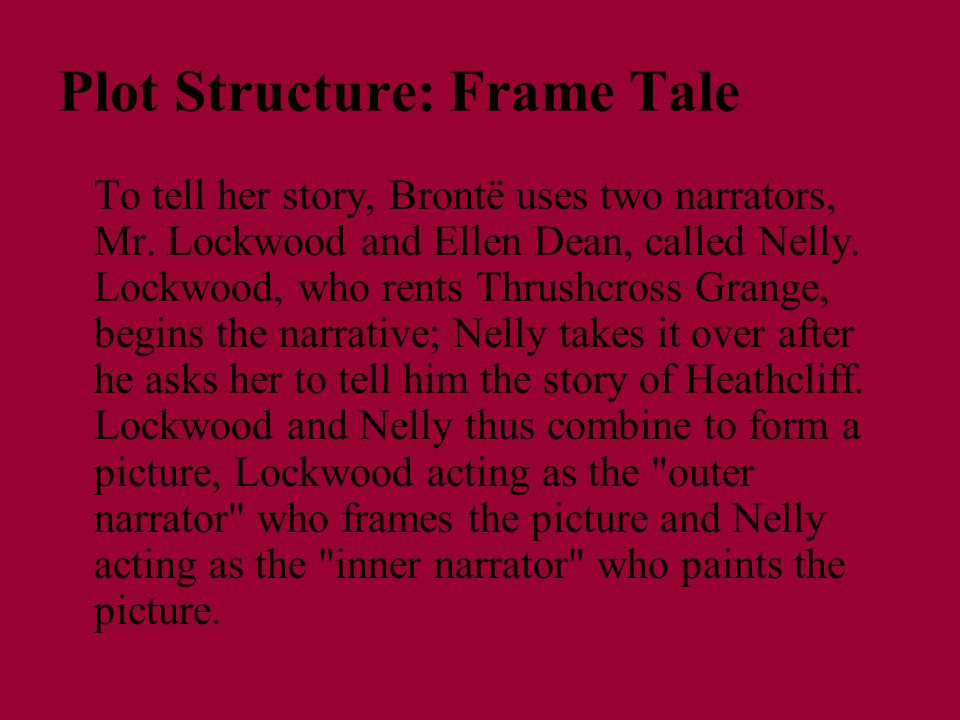Plot Structure: Frame Tale