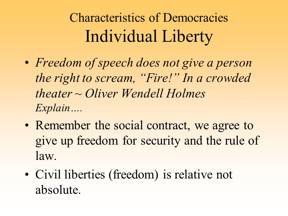 Characteristics of Democracies Individual Liberty