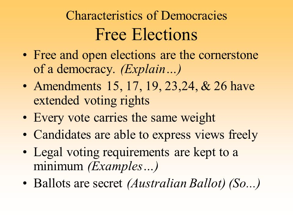 Characteristics of Democracies Free Elections