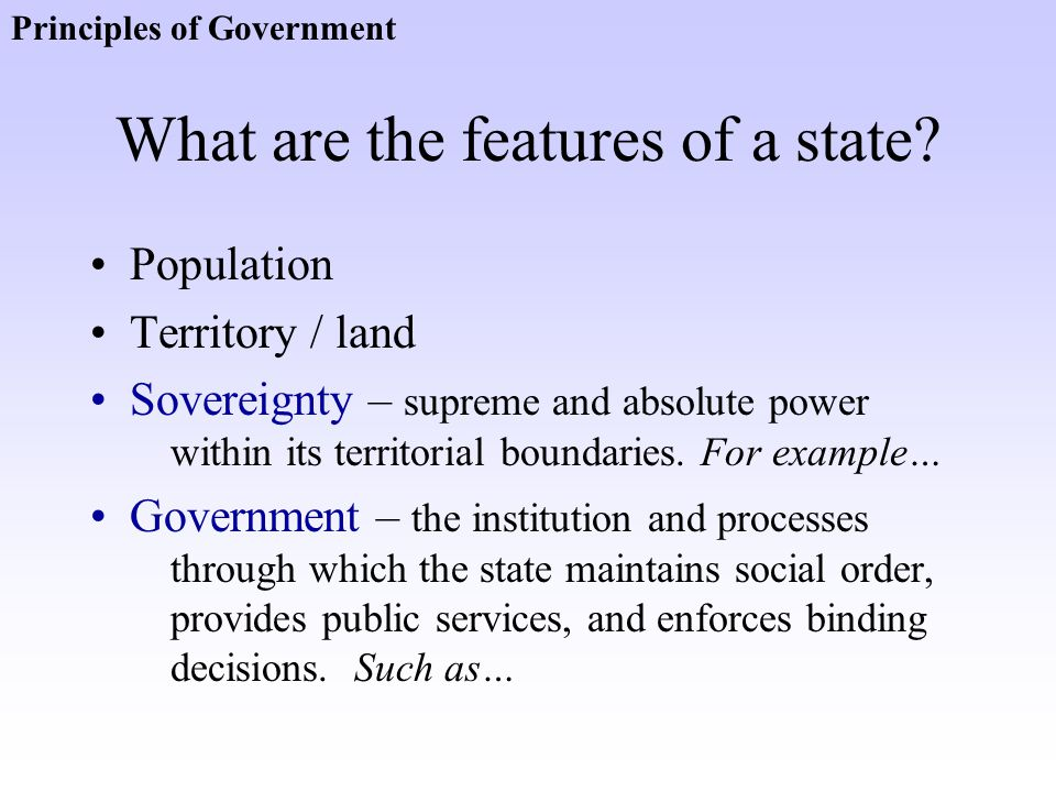 What are the features of a state