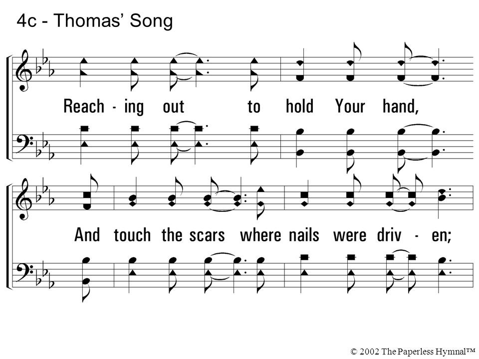 4c - Thomas' Song Reaching out to hold Your hand,
