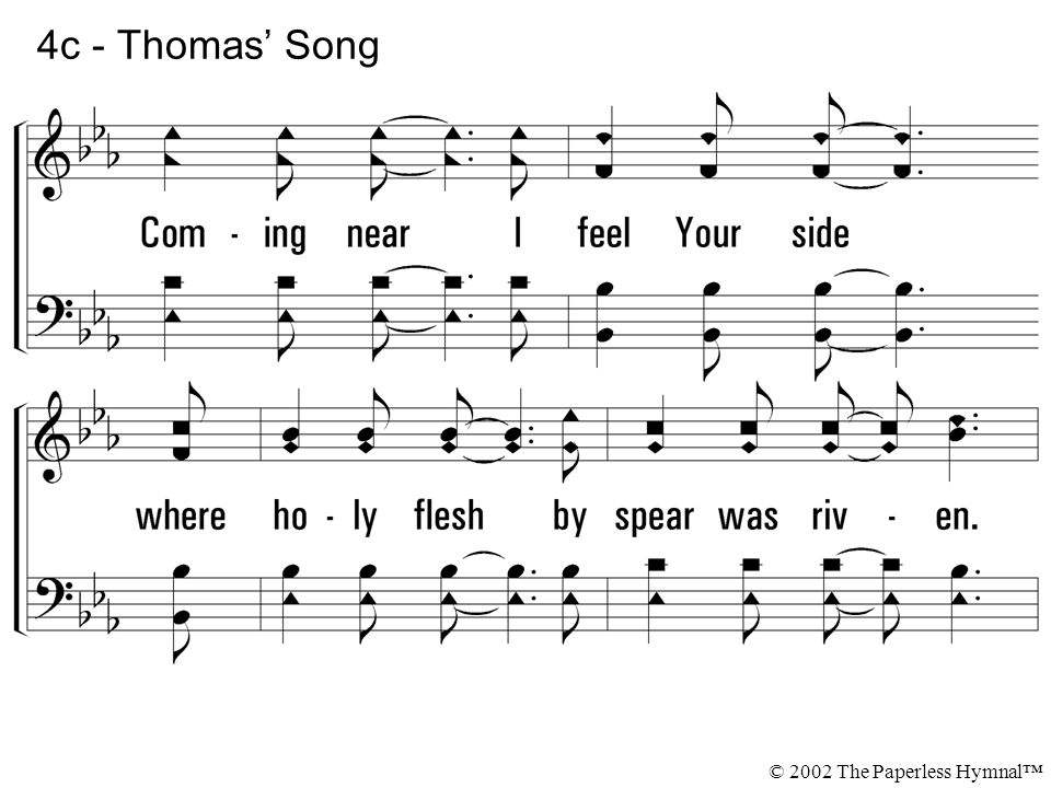 4c - Thomas' Song © 2002 The Paperless Hymnal™