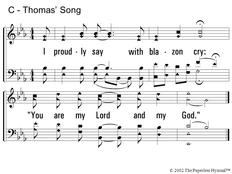 C - Thomas' Song I proudly say with blazon cry: