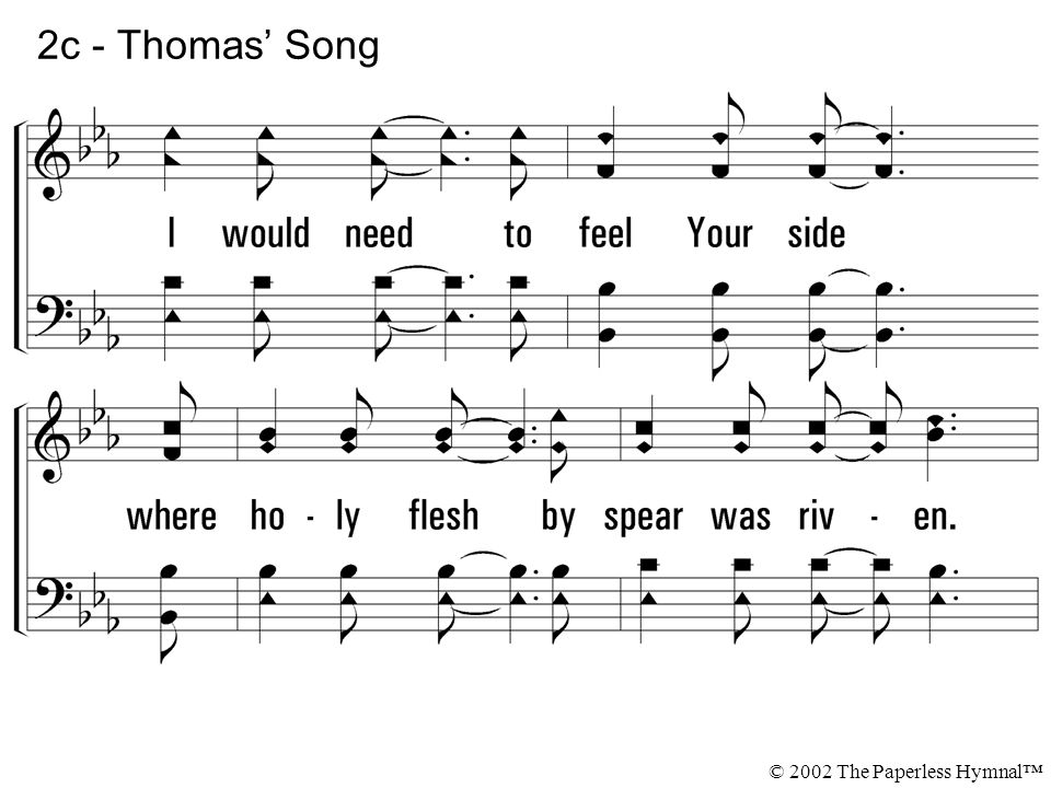 2c - Thomas' Song © 2002 The Paperless Hymnal™