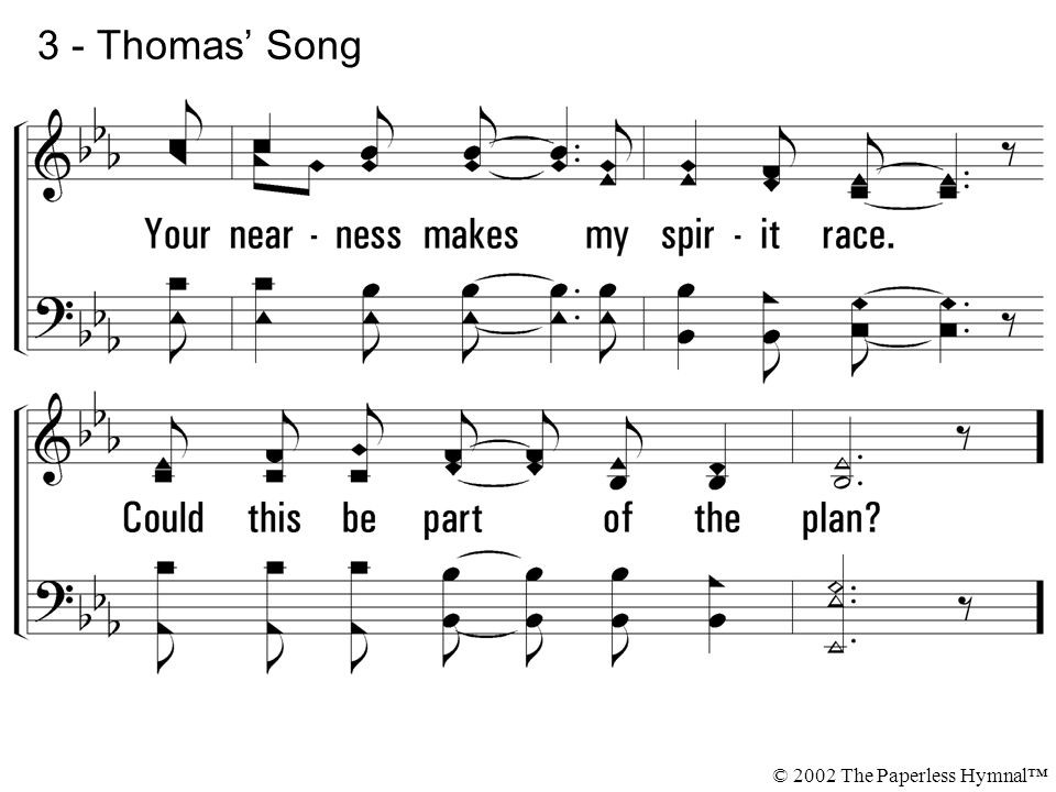 3 - Thomas' Song © 2002 The Paperless Hymnal™