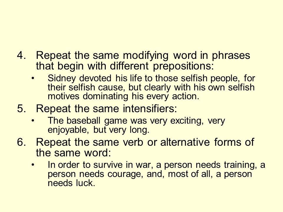 Repeat the same intensifiers: