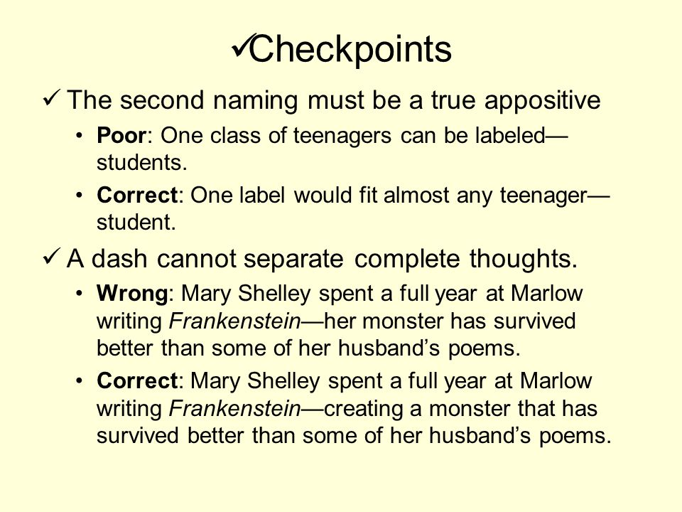 Checkpoints The second naming must be a true appositive