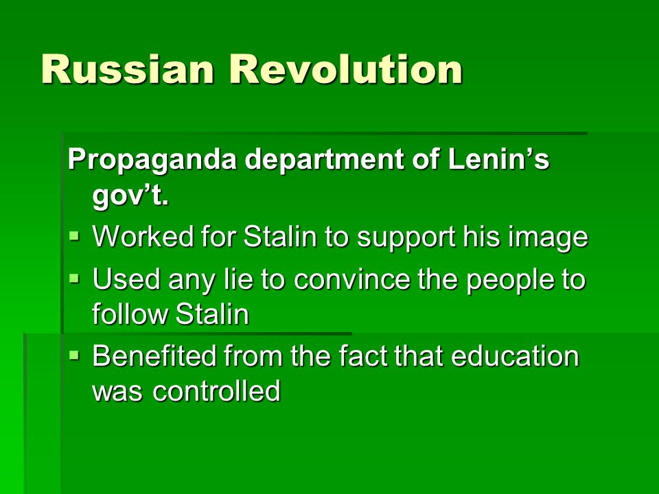 Russian Revolution Propaganda department of Lenin's gov't.