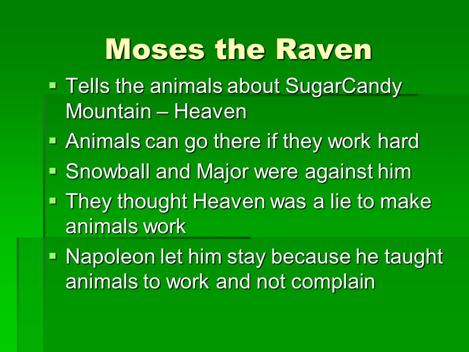 Moses the Raven Tells the animals about SugarCandy Mountain – Heaven