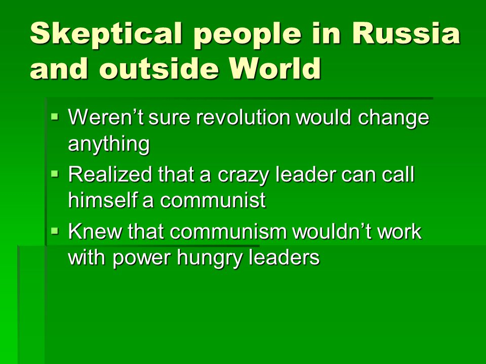 Skeptical people in Russia and outside World