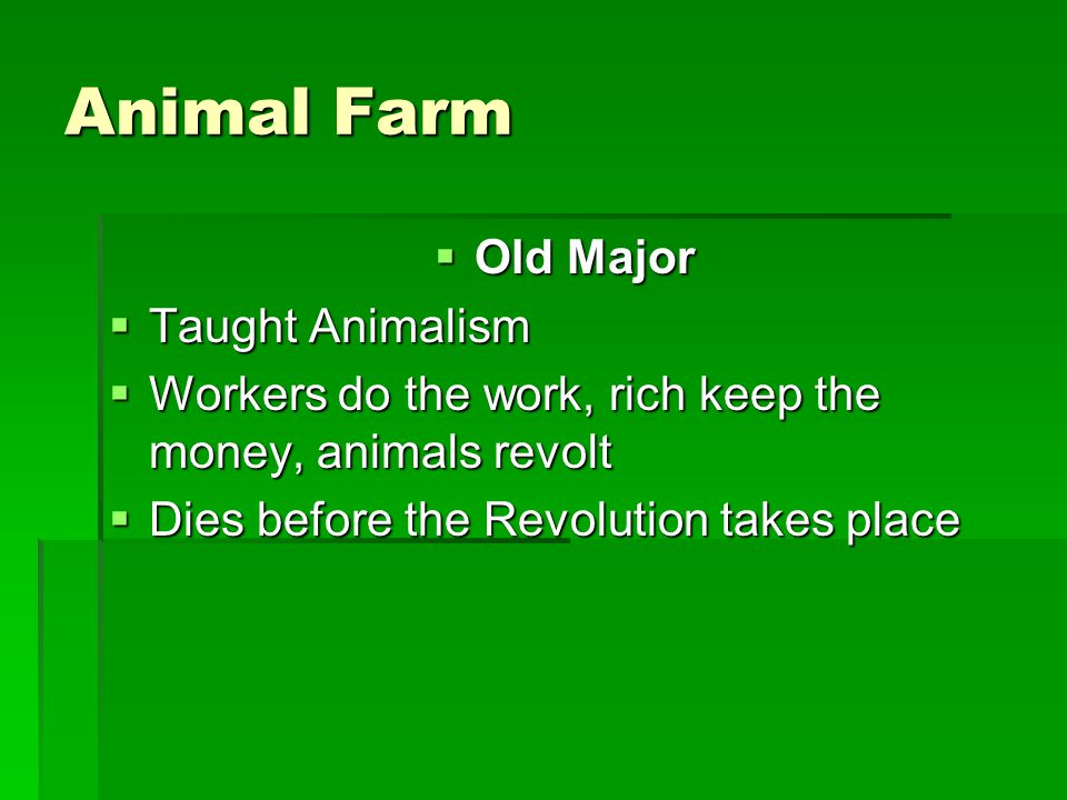 Animal Farm Old Major Taught Animalism