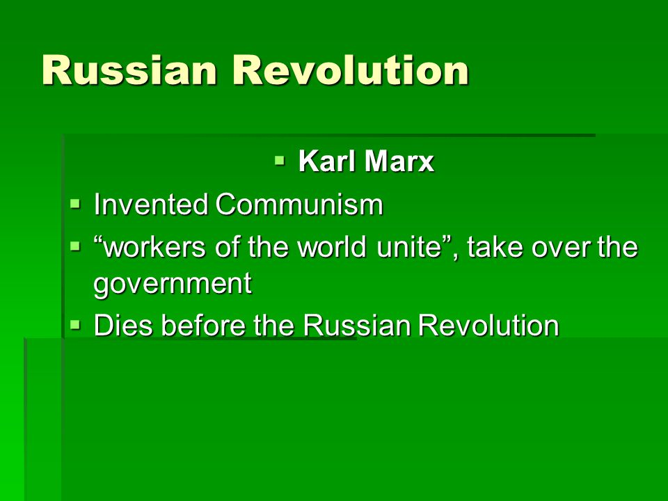 Russian Revolution Karl Marx Invented Communism