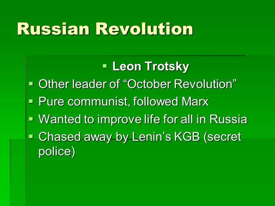 Russian Revolution Leon Trotsky Other leader of October Revolution