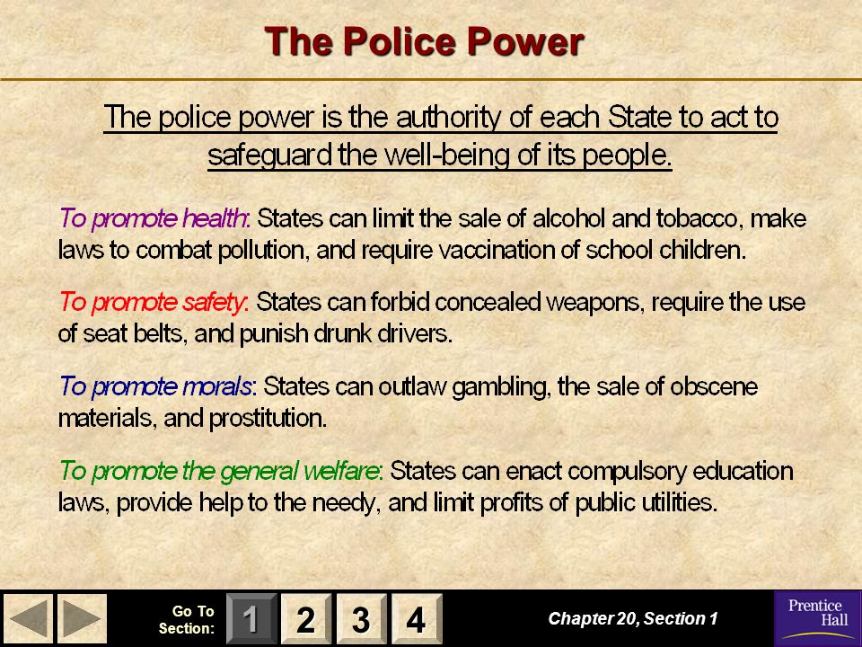 The Police Power 2 3 4 Chapter 20, Section 1