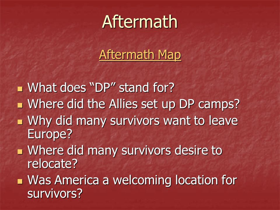 Aftermath Aftermath Map What does DP stand for