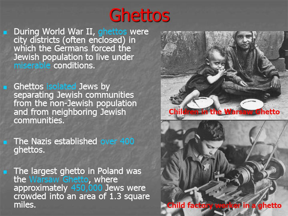 Children in the Warsaw Ghetto Child factory worker in a ghetto