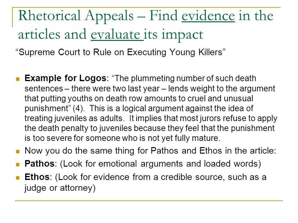 Rhetorical Appeals – Find evidence in the articles and evaluate its impact